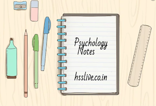 HSSLIVE Psychology Notes Plus One Notes
