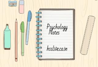 HSSLIVE Psychology Note Plus Two Notes