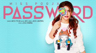 PASSWORD LYRICS – Miss Pooja