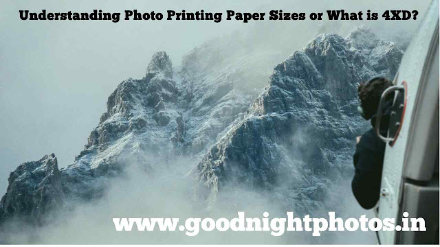 Understanding-Photo-Printing-Paper-Sizes or What is 4XD?