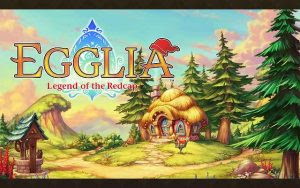 Download EGGLIA Legend of the Redcap MOD APK v2.1.0 for Android HACK Unlimited Money Terbaru 2018