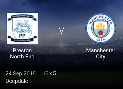 LIVE MATCH: Preston North End Vs Manchester City League Cup 24/09/2019