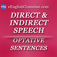 Optative Sentences - Direct and Indirect Speech