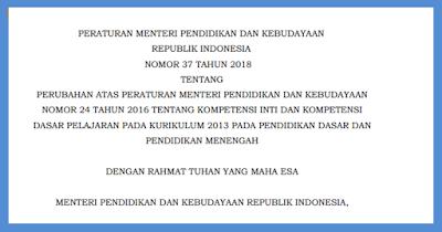 Permendikbud No 37 Tahun 2018 Perubahan KI dan KD Kurikulum 2013