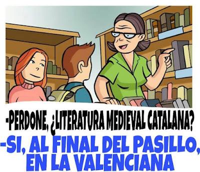 Perdone, literatura medieval catalana ? Sí, al final del pasillo, en la valenciana.