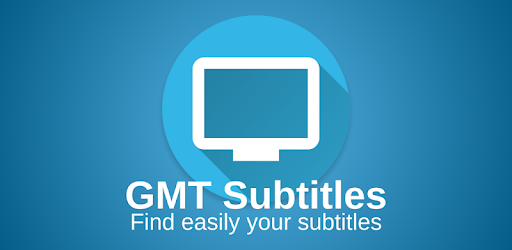تحميل برنامج GMT Subtitles ترجمة الافلام للاندرويد بدون روت 2020