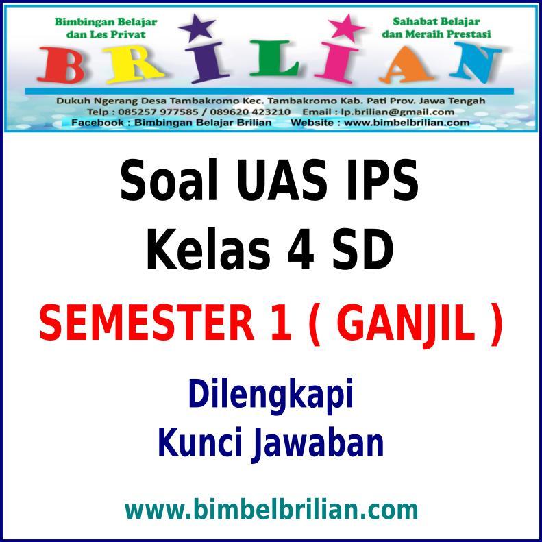 Soal UAS IPS Kelas 4 SD Semester 1 (Ganjil) Dan Kunci ...