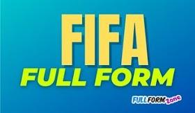 FIFA Full Form in Hindi - FIFA का फुल फॉर्म क्या है