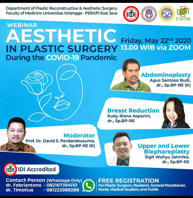 Departemen Bedah Plastik, Rekonstruksi, & Estetik Fakultas Kedokteran Universitas Airlangga dan RSUD Dr. Soetomo akan mengadakan webinar mengenai estetika dalam bedah plastik.