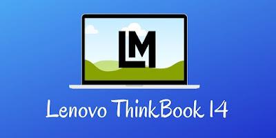Laptop Lenovo ThinkBook 14 Seri Pebisnis Profesional