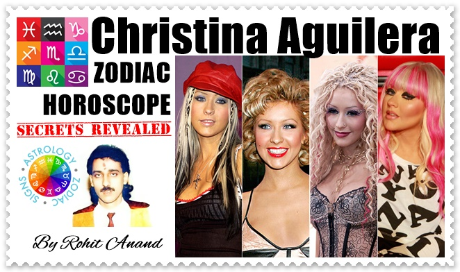 Christina Aguilera Zodiac Sign, Birthday, Horoscope Birth Charts Analysis in Vedic Astrology