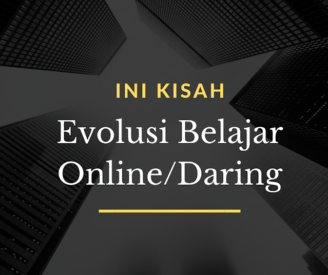Kisah Belajar Online
