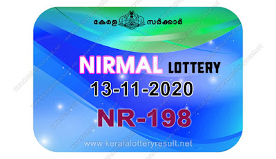 kerala lottery result, kerala lottery kl result, yesterday lottery results, lotteries results, keralalotteries, kerala lottery, keralalotteryresult, kerala lottery result live, kerala lottery today, kerala lottery result today, kerala lottery results today, today kerala lottery result, Nirmal lottery results, kerala lottery result today Nirmal, Nirmal lottery result, kerala lottery result Nirmal today, kerala lottery Nirmal today result, Nirmal kerala lottery result, live Nirmal lottery NR-198, kerala lottery result 13.11.2020 Nirmal NR 198 13 November 2020 result, 13 11 2020, kerala lottery result 13-11-2020, Nirmal lottery NR 198 results 13-11-2020, 13/11/2020 kerala lottery today result Nirmal, 13/11/2020 Nirmal lottery NR-198, Nirmal 13.11.2020, 13.11.2020 lottery results, kerala lottery result November 13 2020, kerala lottery results 13th November 2020, 13.11.2020 week NR-198 lottery result, 13.11.2020 Nirmal NR-198 Lottery Result, 13-11-2020 kerala lottery results, 13-11-2020 kerala state lottery result, 13-11-2020 NR-198, Kerala Nirmal Lottery Result 13/11/2020