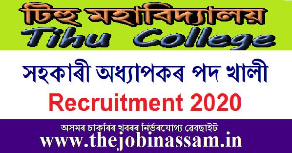 Tihu College Recruitment 2020