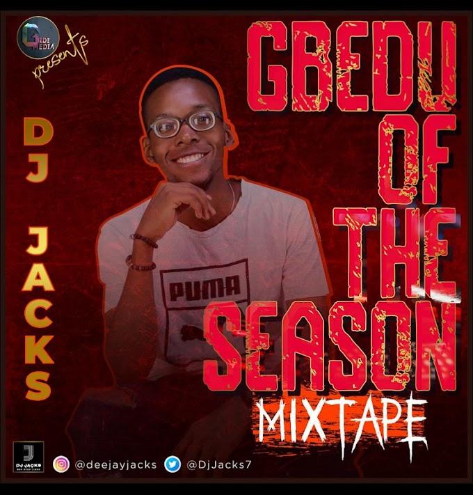 DJ JACKS- GBEDU OF THE SEASON MIXTAPE