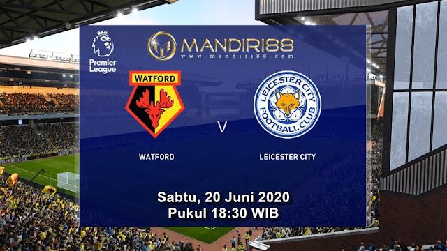 Prediksi Watford Vs Leicester City, Sabtu 20 Juni 2020 Pukul 18.30 WIB