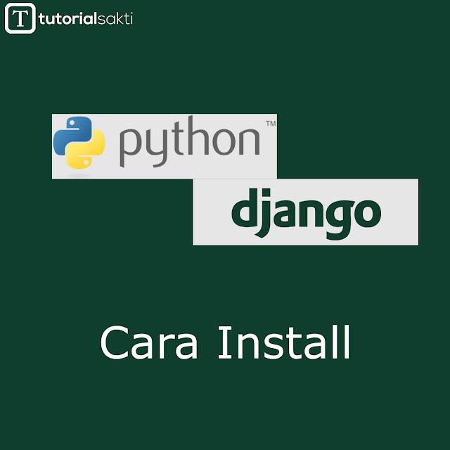 Cara Install Python dan Django