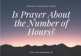 Praying for long hours