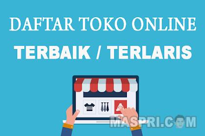 Toko Online Terbaik dan Terlaris di Indonesia (Jadikan Referensimu)