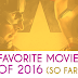 Favorite Movies of 2016 (So Far!)