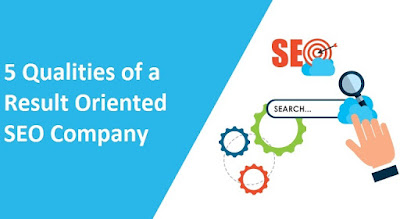 5 Qualities of a Result Oriented SEO Service Provider