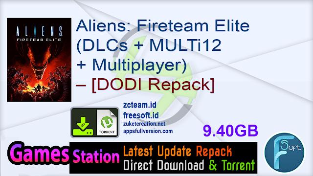 Aliens: Fireteam Elite (DLCs + MULTi12 + Multiplayer) – [DODI Repack]