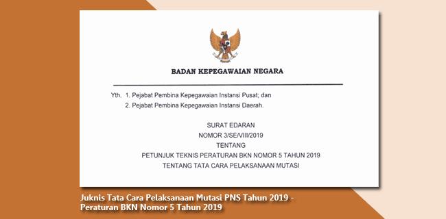 Juknis Tata Cara Pelaksanaan Mutasi PNS Tahun 2019 - Peraturan BKN Nomor 5 Tahun 2019