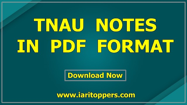 TNAU Notes - Download PDF - TNAU Agriculture Study Material