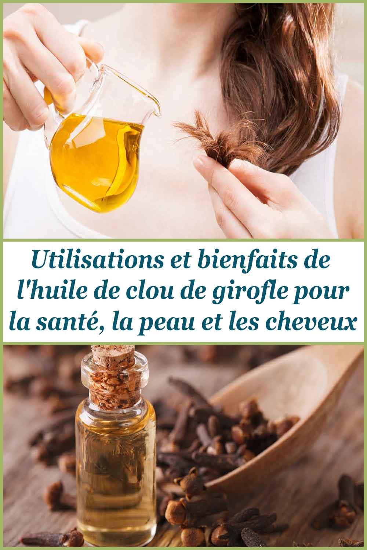 Utilisations et bienfaits de l'huile de clou de girofle pour la santé, la peau et les cheveux