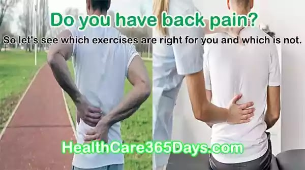 Do you have back pain,which exercises should you follow for lower back?