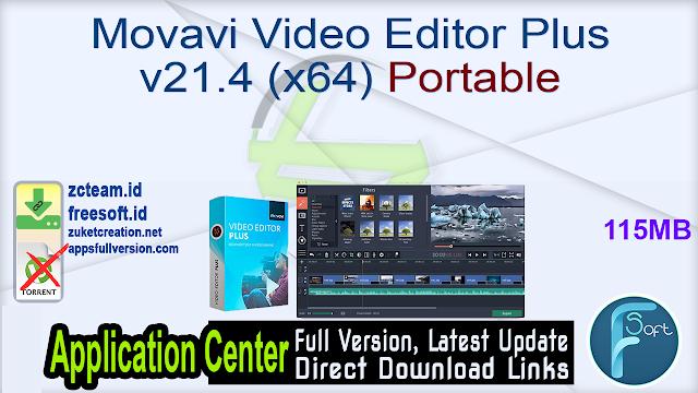 Movavi Video Editor Plus v21.4 (x64) Portable_ ZcTeam.id
