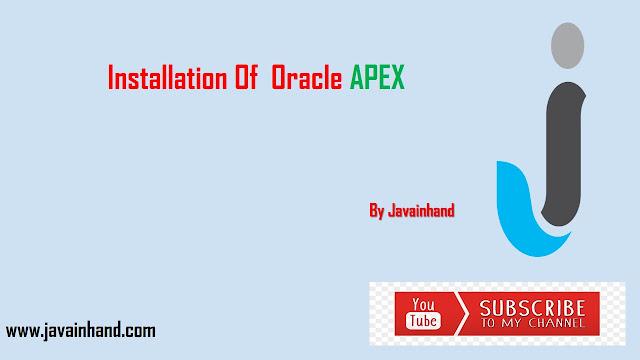 Oracle APEX Tutorial - Installation of Oracle APEX