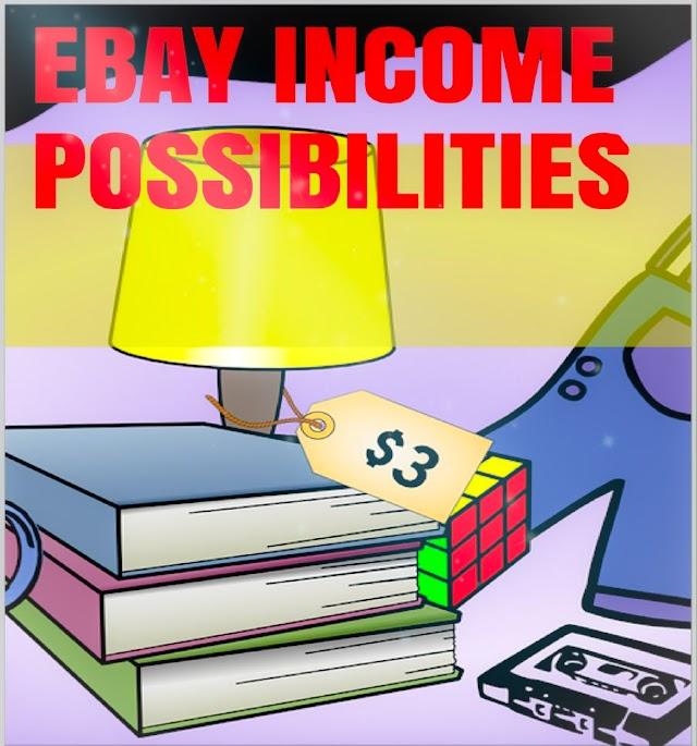 eBay Income Possibilities