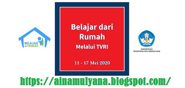 Jadwal, Panduan dan Pertanyaan Belajar di Rumah (BDR) melalui TVRI Tanggal 11 12 13 14 15 Mei 2020