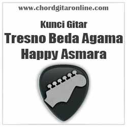 Chord Happy Asmara Tresno Bedo Agama