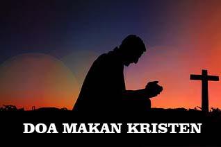 Doa Makan Kristen Sederhana, Singkat dan Jelas