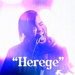 Herege - Mauro Henrique
