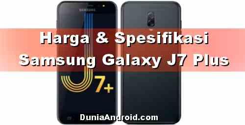 Harga Terbaru Samsung J7 Plus