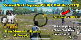 Cara Mengubah Voice Chat PUBG Mobile Global 0.12.5 ke Bahasa Jepang Original Version