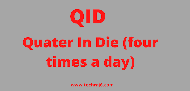 QID  full form, What is the full form of QID