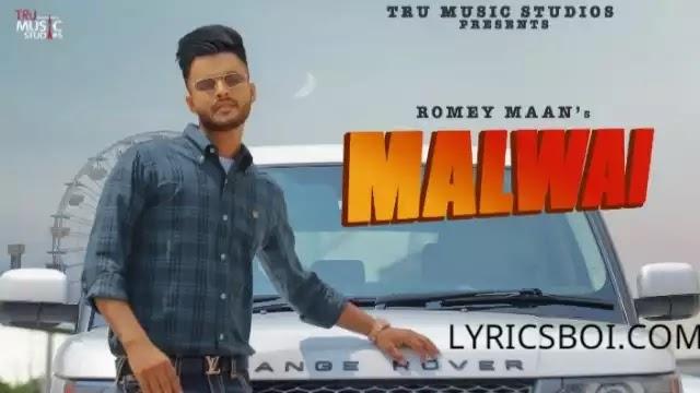 Malwai Lyrics Romey Maan Ikjot
