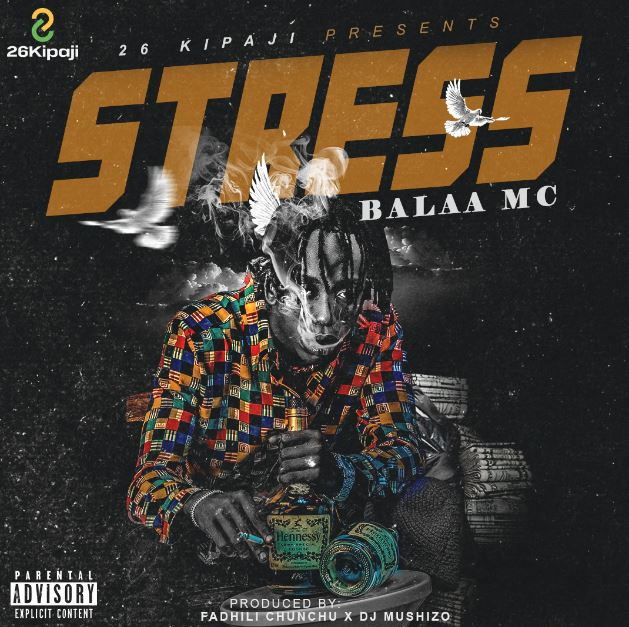 AUDIO Singeli | Balaa Mc – Stress | Mp3 Download