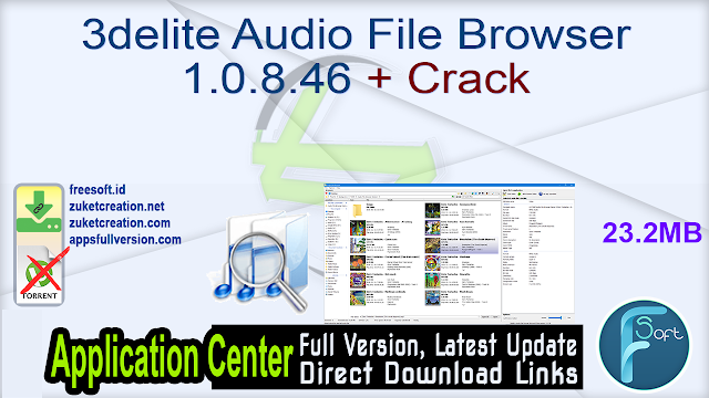 3delite Audio File Browser 1.0.8.46 + Crack