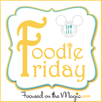 More Foodie Friday Fun
