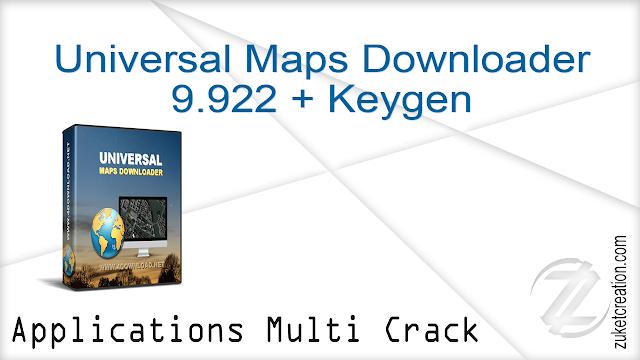 Universal Maps Downloader 9.922 + Keygen    | 11 MB