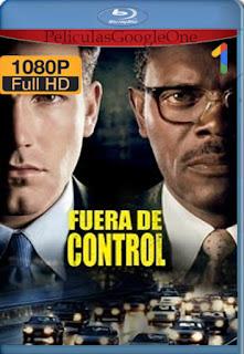Fuera de control (Changing Lanes) (2002) [1080p BRrip] [Latino-Inglés] [LaPipiotaHD]