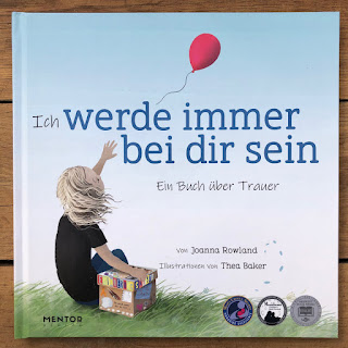 Ich werde immer bei dir sein - Ein Buch über Trauer