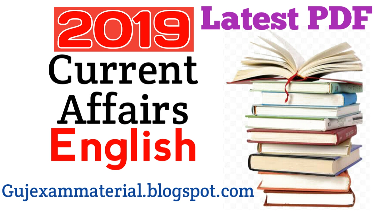Current Affairs 2019 for Competitive Exams Current Affairs Today