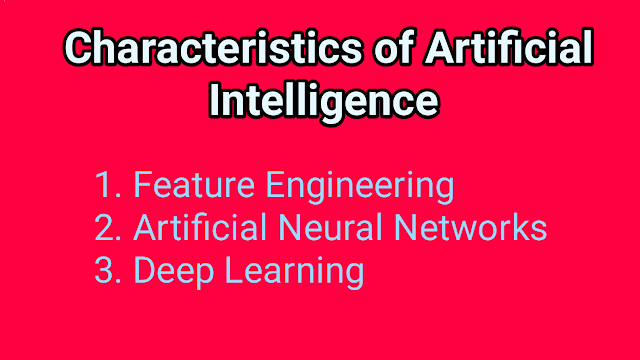 characteristics of artificial intelligence