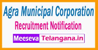 Agra Municipal Corporation  Recruitment Notification  2017 Last Date 30-06-2017